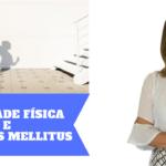 ATIVIDADE FÍSICA E DIABETES MELLITUS – Indispensável para Diabéticos